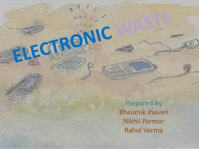 Prepared By Bhaumik Jhaveri Nikhil Parmar Rahul Verma