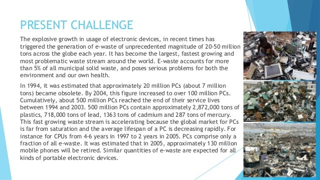 e waste viability Eforce recycling is a certified metro-philadelphia electronic and computer  recycling  we strive to maintain a zero landfill policy and zero export of  hazardous e-waste  we strive to maintain a zero landfill policy by identifying  viable and.