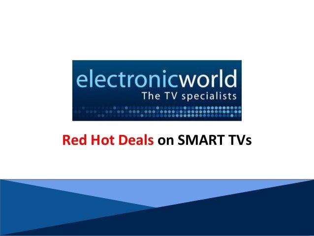 Red Hot Deals on SMART TVs