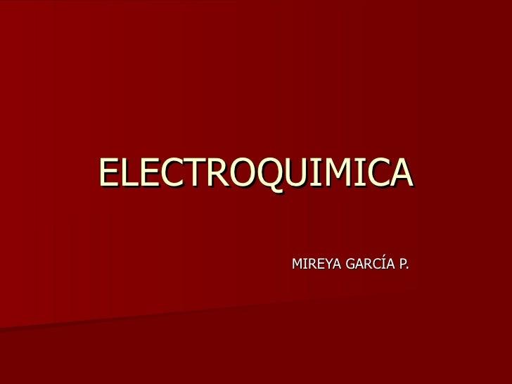 ELECTROQUIMICA MIREYA GARCÍA P.