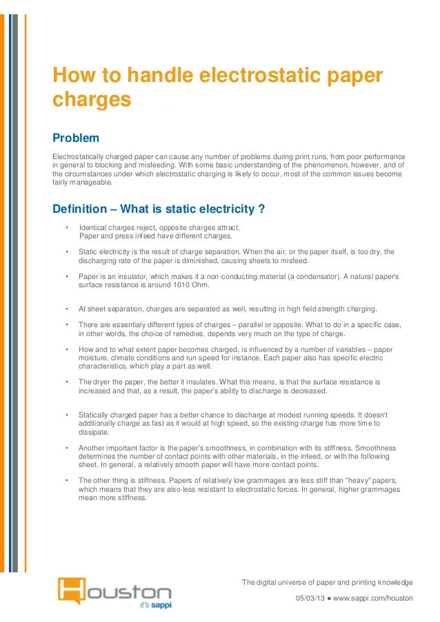 How to handle electrostatic paperchargesProblemElectrostatically charged paper can cause any number of problems during pri...