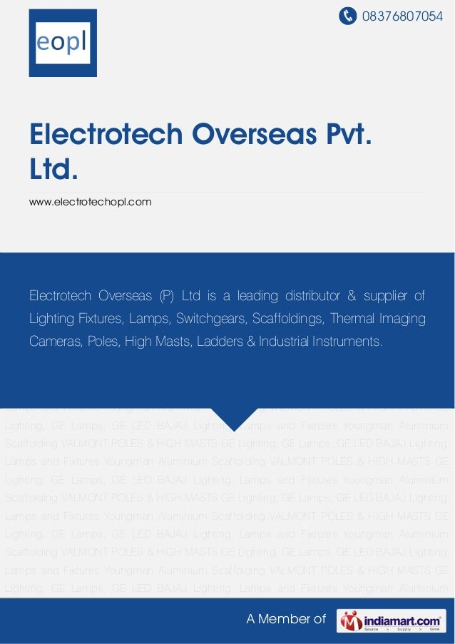 GE Lighting, GE Lamps, GE LED By Electrotech overseas-pvt-ltd