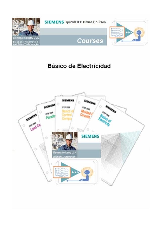 Bienvenidos al primer curso de la serie STEP On-Line, Programa de Educación Técnica de Siemens diseñado para preparar a pe...