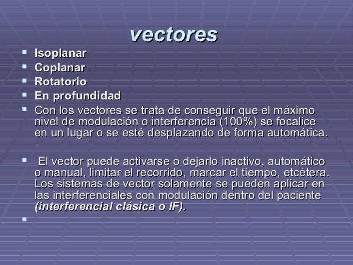 vectores   <ul><li>Isoplanar  </li></ul><ul><li>Coplanar  </li></ul><ul><li>Rotatorio  </li></ul><ul><li>En profundidad  <...