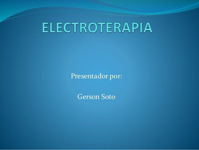 Presentador por: Gerson Soto
