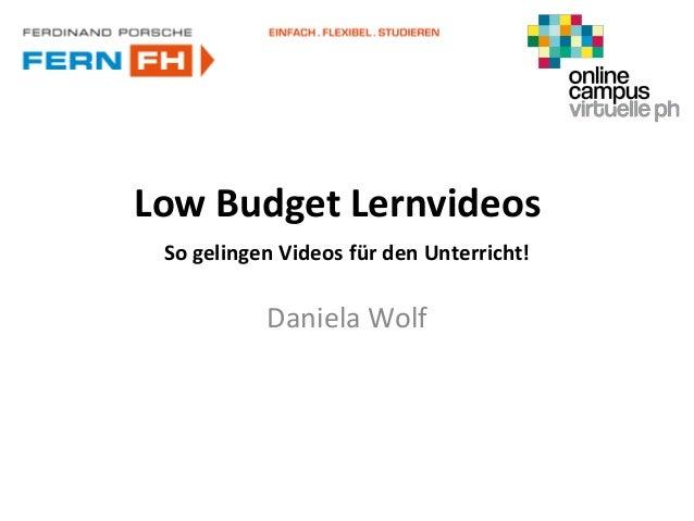 Low Budget Lernvideos So gelingen Videos für den Unterricht!  Daniela Wolf