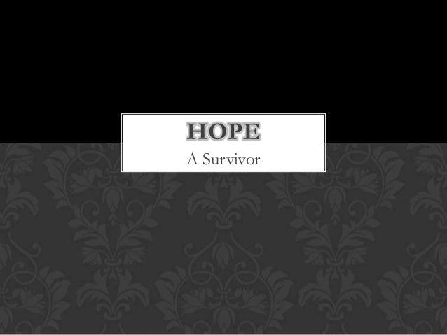 HOPEA Survivor