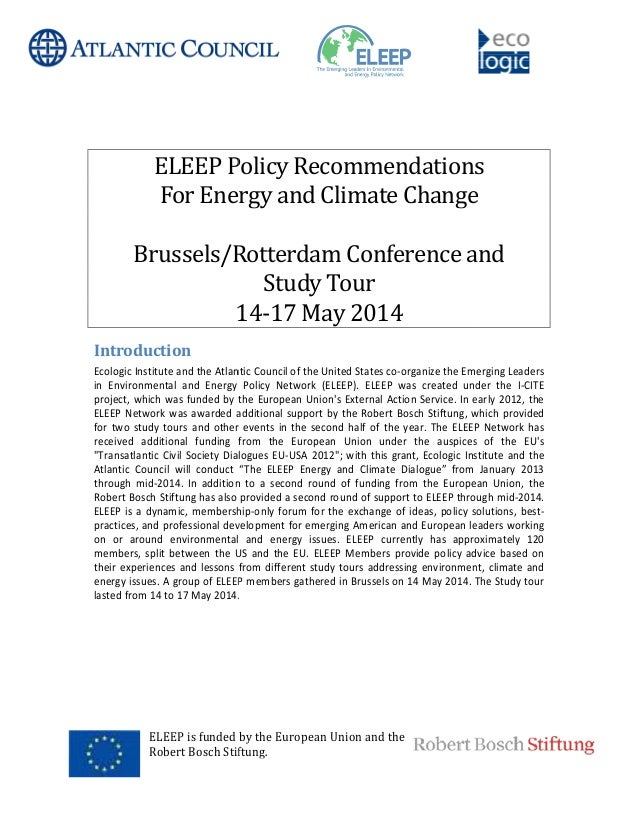 ELEEP is funded by the European Union and the Robert Bosch Stiftung. ELEEP Policy Recommendations For Energy and Climate C...