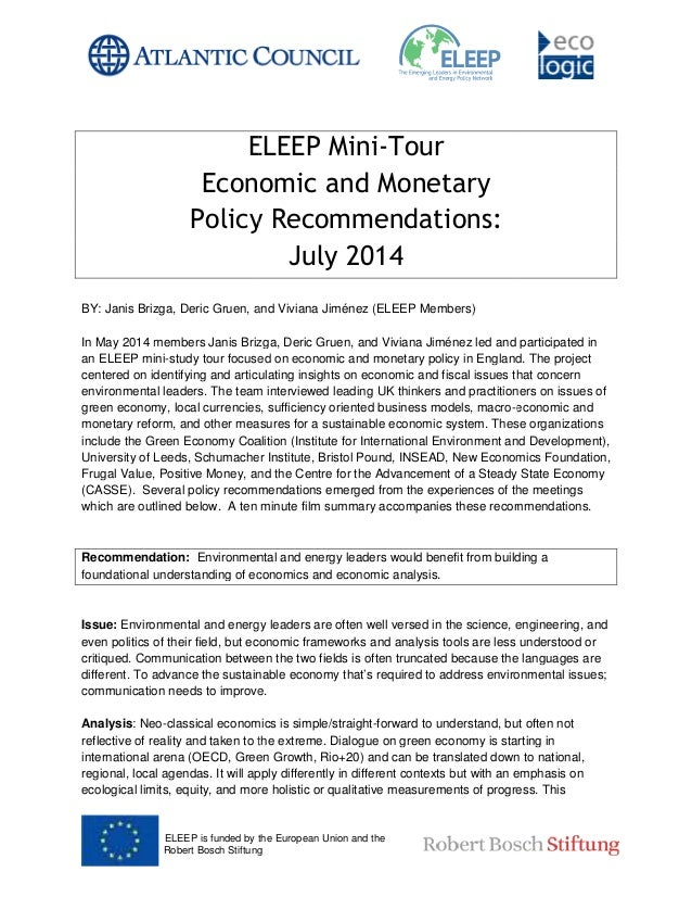 ELEEP is funded by the European Union and the Robert Bosch Stiftung ELEEP Mini Economic and Monetary Policy Recommendation...