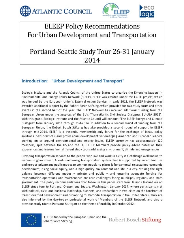 ELEEP is funded by the European Union and the Robert Bosch Stiftung. ELEEP Policy Recommendations For Urban Development an...