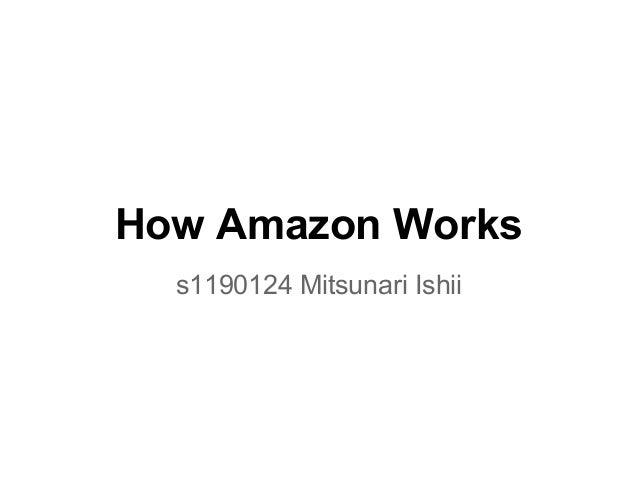 How Amazon Workss1190124 Mitsunari Ishii