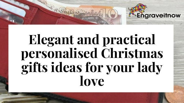 Elegant And Practical Personalised Christmas Gifts Ideas For Your Lad