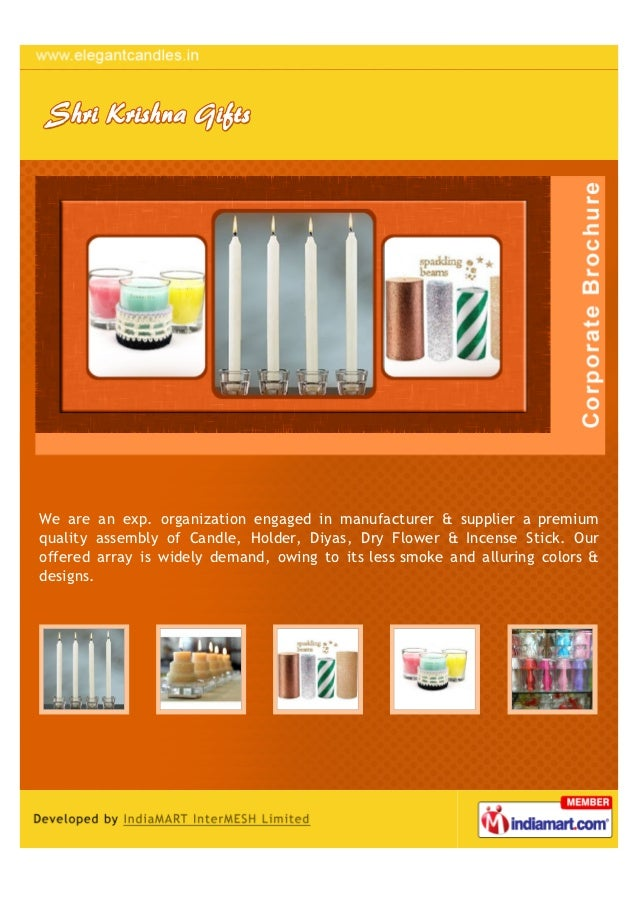 We are an exp. organization engaged in manufacturer & supplier a premiumquality assembly of Candle, Holder, Diyas, Dry Flo...