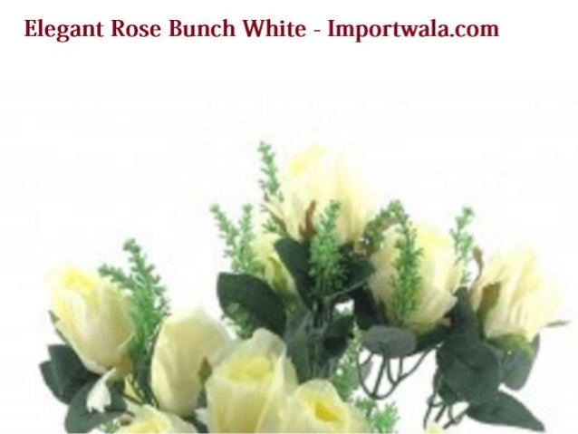 Buy online shopping for elegant rose bunch white home for Online purchase home decor items