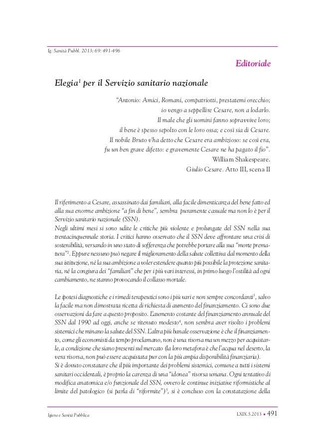 LXIX.5.2013 • 491 EDITORIALE Igiene e Sanità Pubblica Editoriale Ig. Sanità Pubbl. 2013; 69: 491-496 Elegia1 per il Serviz...