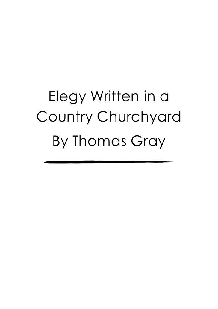 Elegy Written in aCountry Churchyard  By Thomas Gray