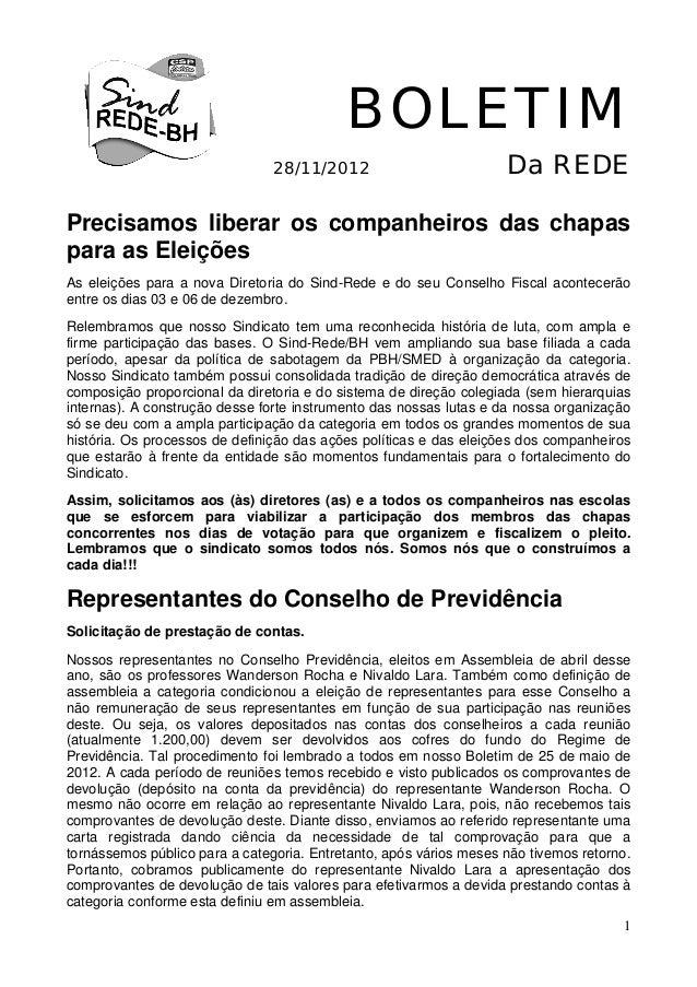 BOLETIM                                28/11/2012                          Da REDEPrecisamos liberar os companheiros das c...