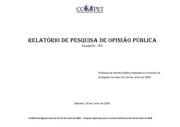 RELATÓRIO DE PESQUISA DE OPINIÃO PÚBLICA                                                       Eunápolis - BA             ...