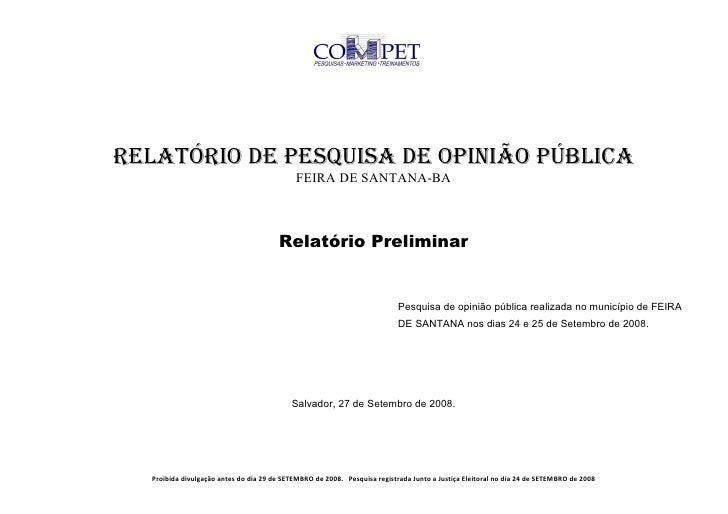 RELATÓRIO DE PESQUISA DE OPINIÃO PÚBLICA                                             FEIRA DE SANTANA-BA                  ...