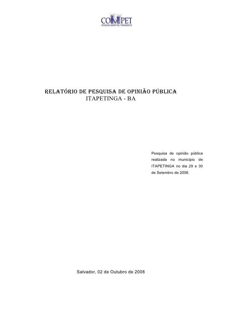 RELATÓRIO DE PESQUISA DE OPINIÃO PÚBLICA             ITAPETINGA - BA                                                Pesqui...