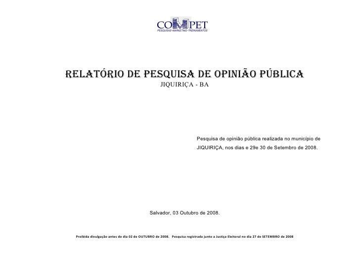 RELATÓRIO DE PESQUISA DE OPINIÃO PÚBLICA                                                    JIQUIRIÇA - BA                ...