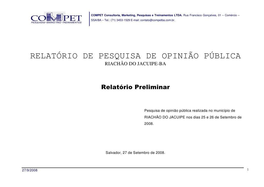 COMPET Consultoria, Marketing, Pesquisas e Treinamentos LTDA. Rua Francisco Gonçalves, 01 – Comércio –                SSA/...