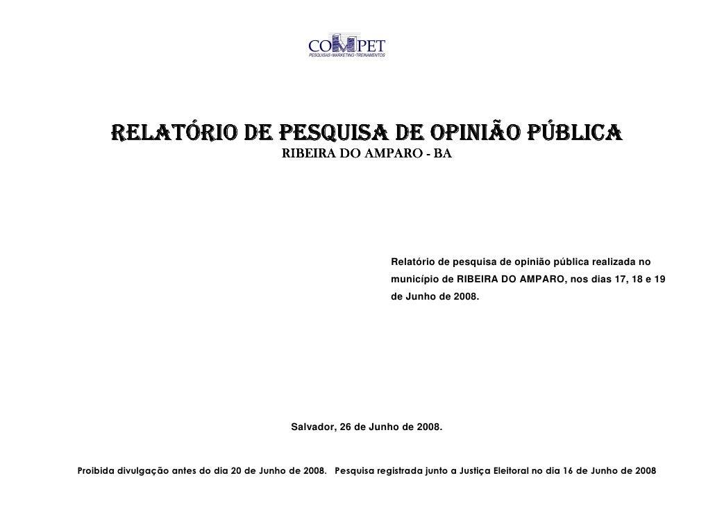 RELATÓRIO DE PESQUISA DE OPINIÃO PÚBLICA                                             RIBEIRA DO AMPARO - BA               ...