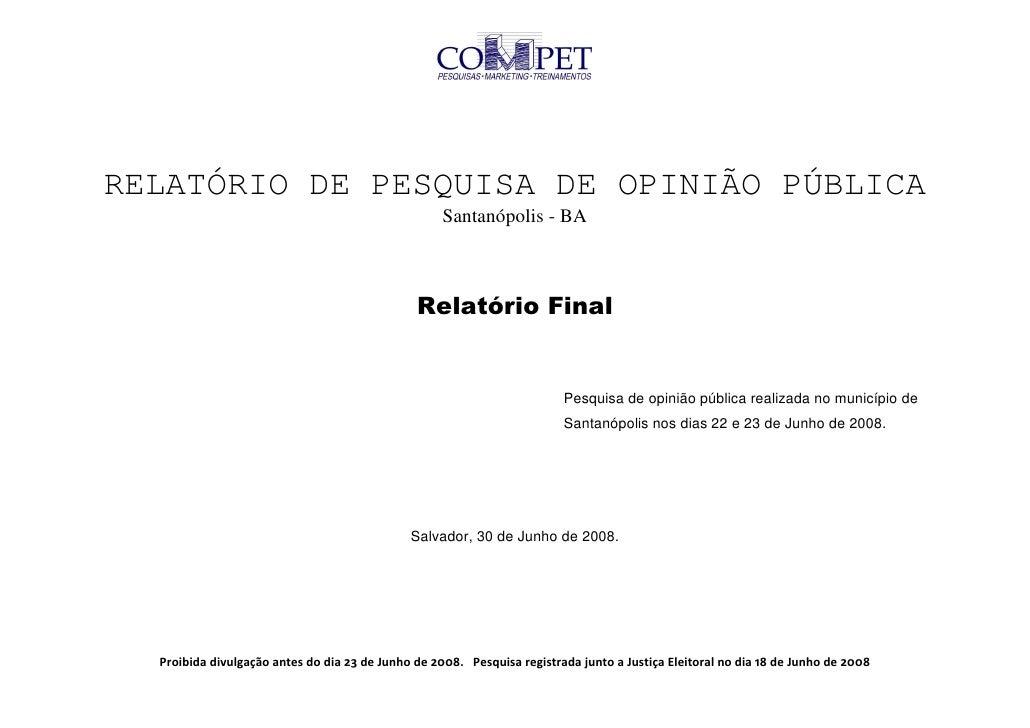 RELATÓRIO DE PESQUISA DE OPINIÃO PÚBLICA                                                     Santanópolis - BA            ...