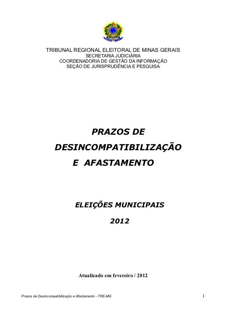 TRIBUNAL REGIONAL ELEITORAL DE MINAS GERAIS                               SECRETARIA JUDICIÁRIA                      COORD...