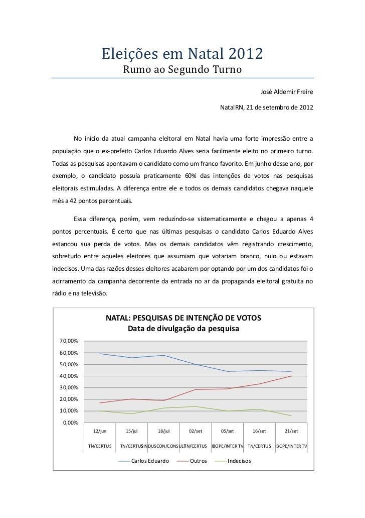Eleições em Natal 2012                          Rumo ao Segundo Turno                                                     ...