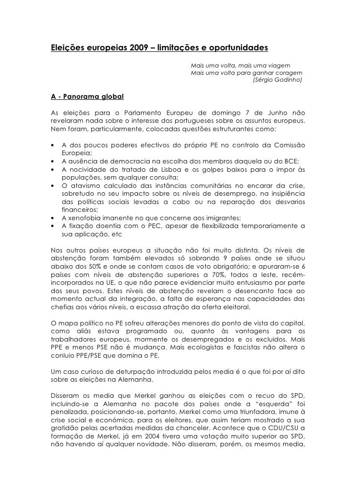 Eleições europeias 2009 – limitações e oportunidades                                           Mais uma volta, mais uma vi...