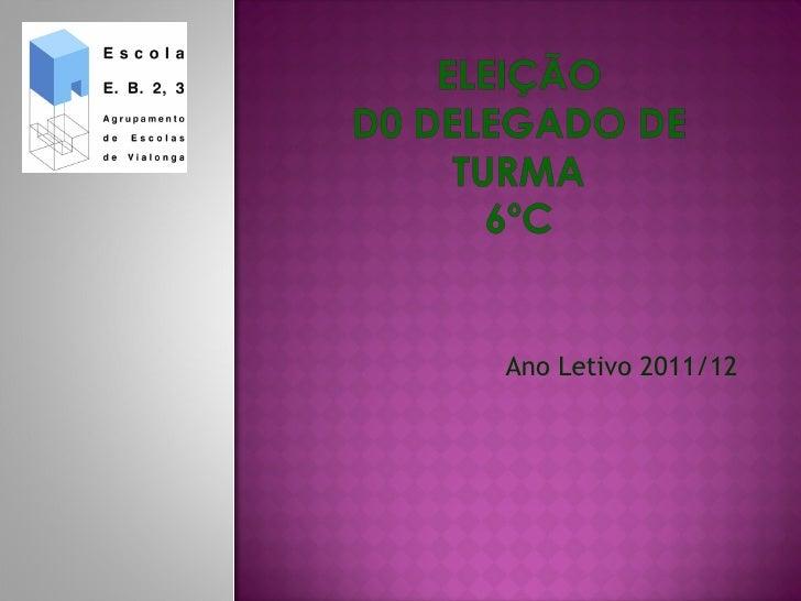 Ano Letivo 2011/12