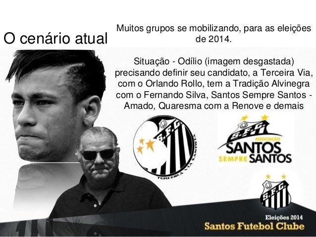 b93be3e467d32 Planejamento Eleições Santos Futebol Clube - 2014