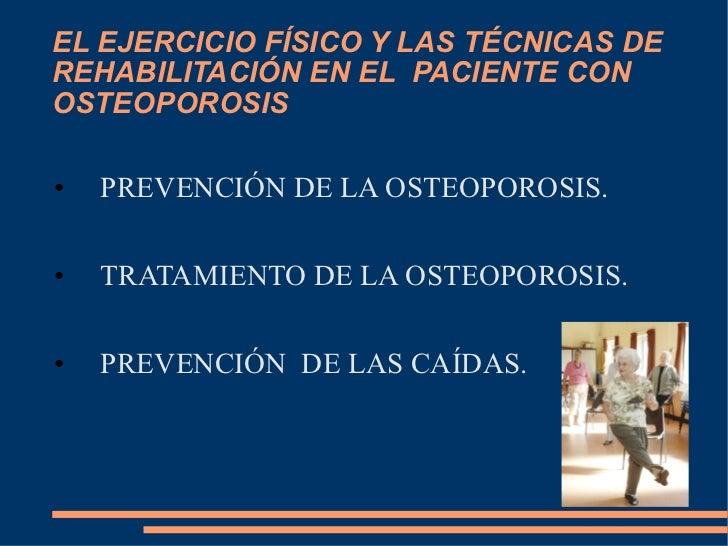 El ejercicio fisico en el paciente con osteoporosis 2 for Ejercicio fisico