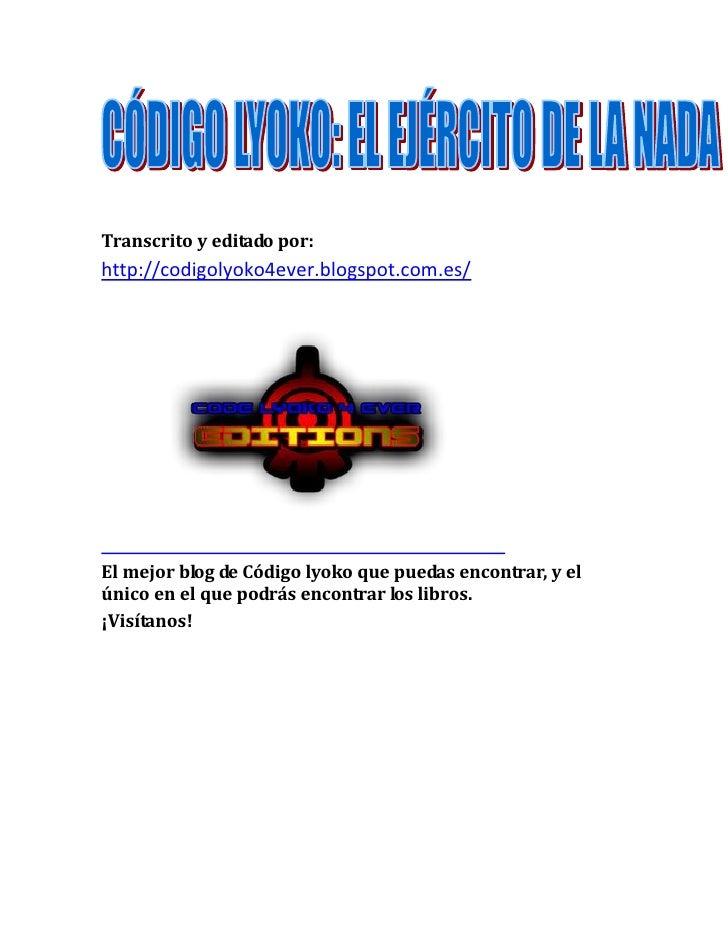 Transcrito y editado por:http://codigolyoko4ever.blogspot.com.es/El mejor blog de Código lyoko que puedas encontrar, y elú...
