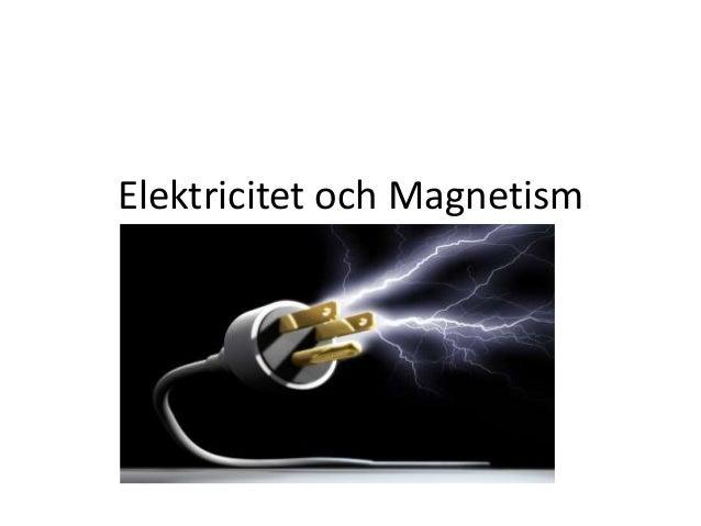 Elektricitet och Magnetism