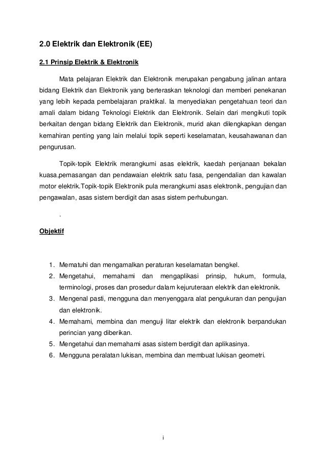 2.0 Elektrik dan Elektronik (EE)2.1 Prinsip Elektrik & Elektronik      Mata pelajaran Elektrik dan Elektronik merupakan pe...