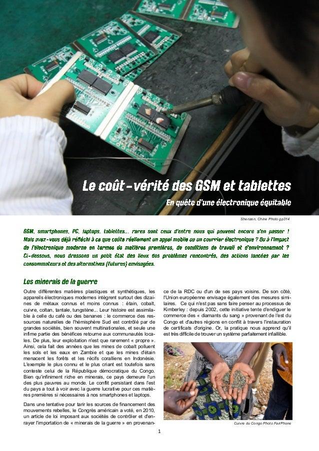 1 Shenzen, Chine Photo gp314 Cuivre du Congo Photo FairPhone Outre différentes matières plastiques et synthétiques, les ap...