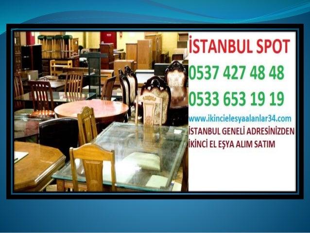 Sarıyer Zekeriyaköy 2.el eşya alanlar 0537 427 48 48 Spot eşya eski eşya alım satım