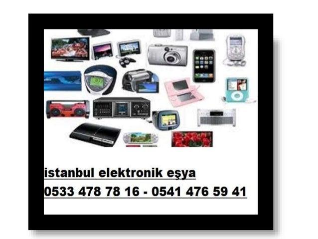 Elektronik eşya alanlar