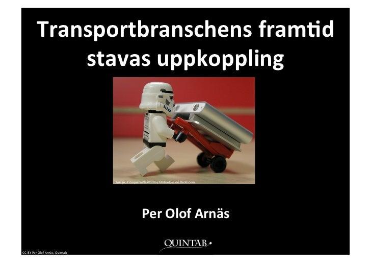 Transportbranschens fram0d                    stavas uppkoppling                                                  ...