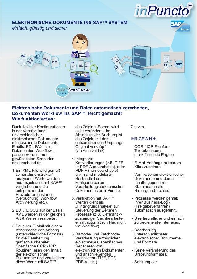 ELEKTRONISCHE DOKUMENTE INS SAP™ SYSTEM einfach, günstig und sicher  Elektronische Dokumente und Daten automatisch verarbe...