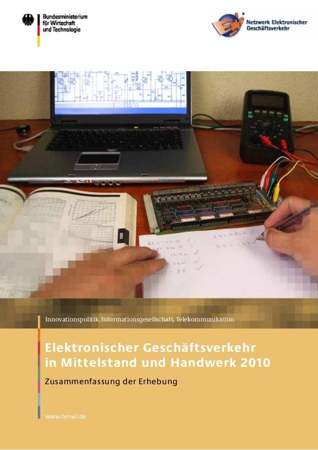 www.bmwi.deInnovationspolitik, Informationsgesellschaft, TelekommunikationElektronischer Geschäftsverkehrin Mittelstand un...