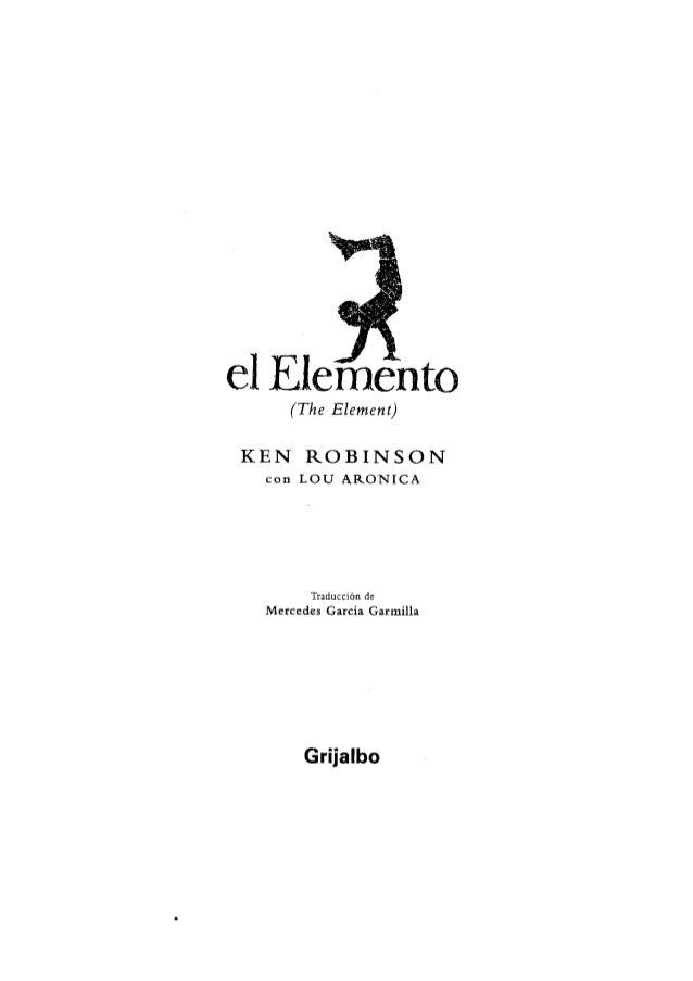 El elemento   ken robinson y lou aronica Slide 3