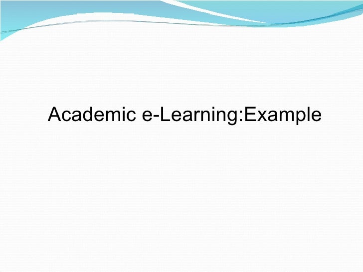 Academic e-Learning:Example