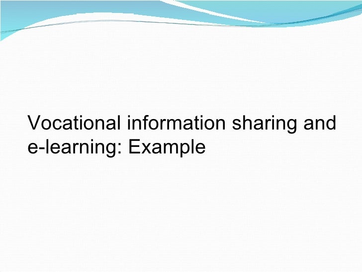 Vocational information sharing and  e-learning: Example