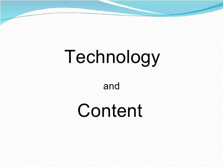 Technology Content and
