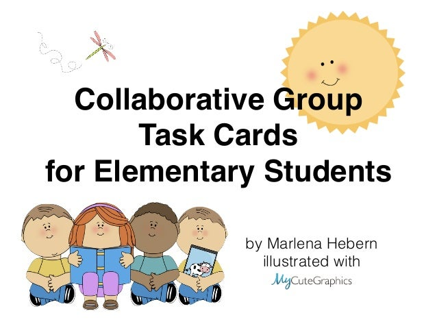 Collaborative Group  Task Cards  for Elementary Students  by Marlena Hebern  illustrated with