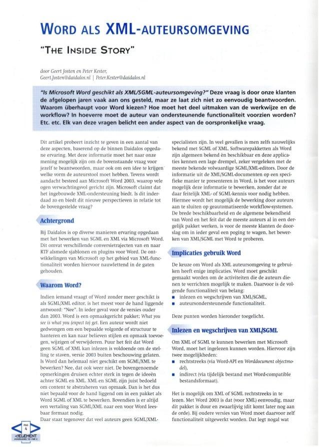 """WORD ALS XML-AUTEURSOMGEVING                     """"THE INSIDE STORY""""                     door Geert Josten en Peter Kester,..."""