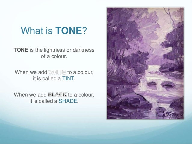 Arts And Elements : Elements of art tone